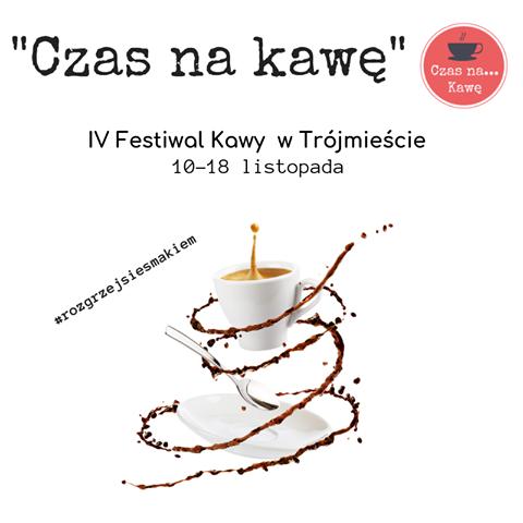 """""""Czas na kawę"""" IV Festiwal Kawy w Trójmieście"""