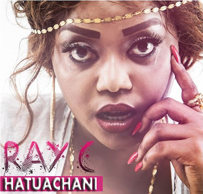 Ray C – Hatuachani