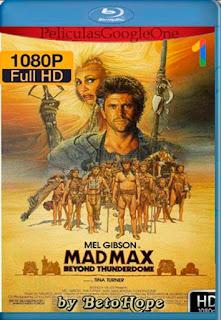 Mad Max 3: Mas Alla de la Cupula del Trueno[1985] [1080p BRrip] [Latino-Inglés] [GoogleDrive]