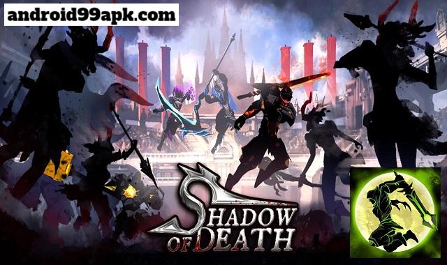 لعبة Shadow of Death v1.84.0.0 مهكرة بحجم 127 ميجابايت للأندرويد