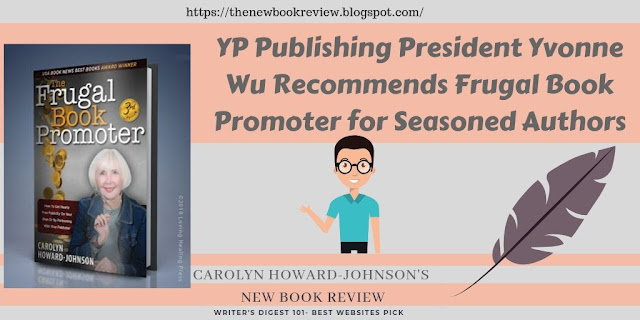 YP Publishing President Yvonne Wu Recommends Frugal Book Promoter for Seasoned Authors