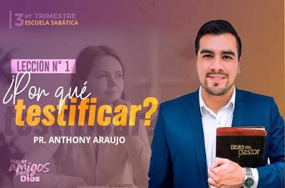 Comentario de Escuela Sabática   Anthony Araujo   3er Trimestre 2020   Hacer amigos para Dios