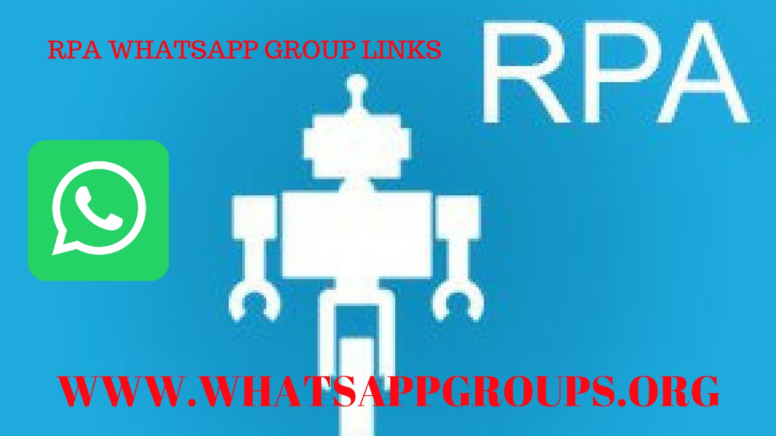 JOIN ROBOTICS PROCESS AUTOMATION (RPA) WHATSAPP GROUP LINKS