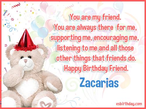 Zacarias Happy birthday friends always