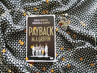 "Recenzja książki: ""Payback""- M.A. Griffin"