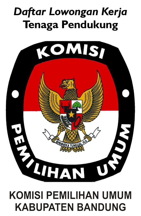 Daftar Lowongan Kerja Tenaga Pendukung KPU Kabupaten Bandung