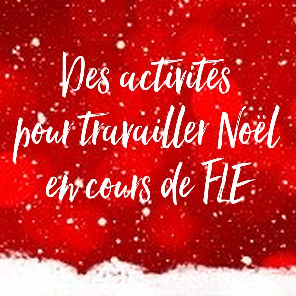Tics En Fle Noel Quelques Activites