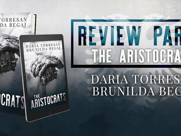 The Aristocrats di Daria Torresan & Brunilda Begaj | Review Party