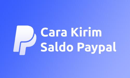 Kirim Saldo Paypal Tanpa Biaya