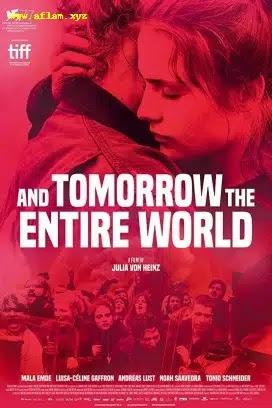 فيلم And Tomorrow the Entire World 2020 مترجم اون لاين
