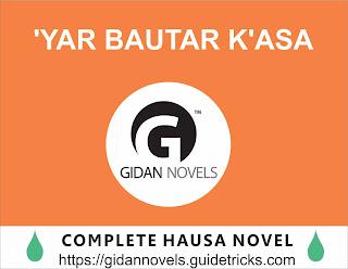 Yar bautar kasa Complete Hausa Novel