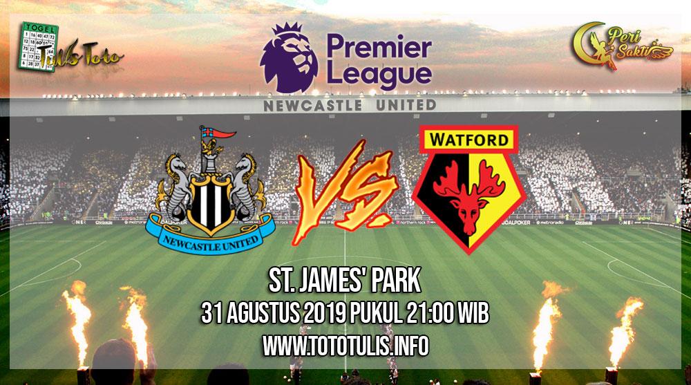 Prediksi Newcastle United vs Watford 31 Agustus 2019