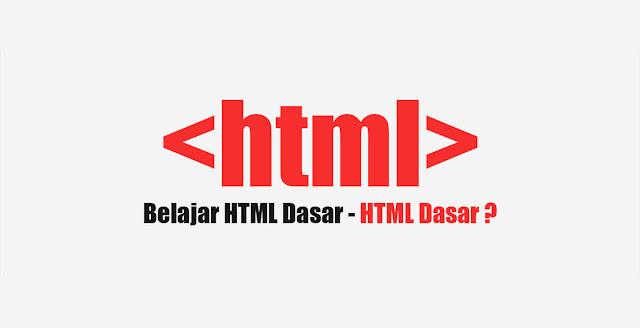 Belajar HTML Aturan Dasar untuk Pemula
