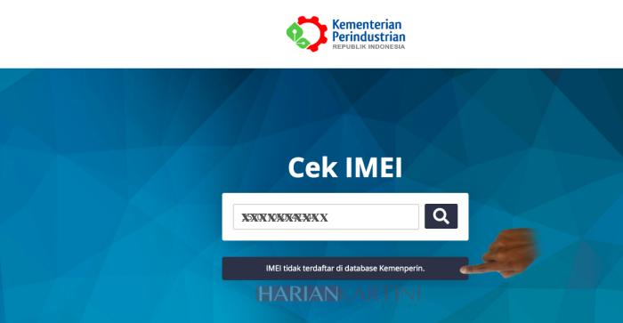 Cara Cek IMEI Smartphone Apakah Terdaftar Dalam Database Kemenperin atau Tidak