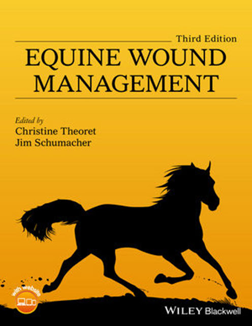 Equine wound management 3rd Ed - WWW.VETBOOKSTORE.COM