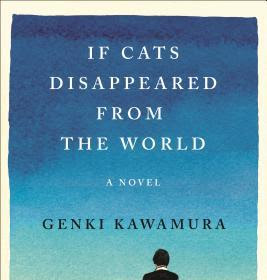 (Jlit) If Cats Disappeared from the World by Genki Kawamura