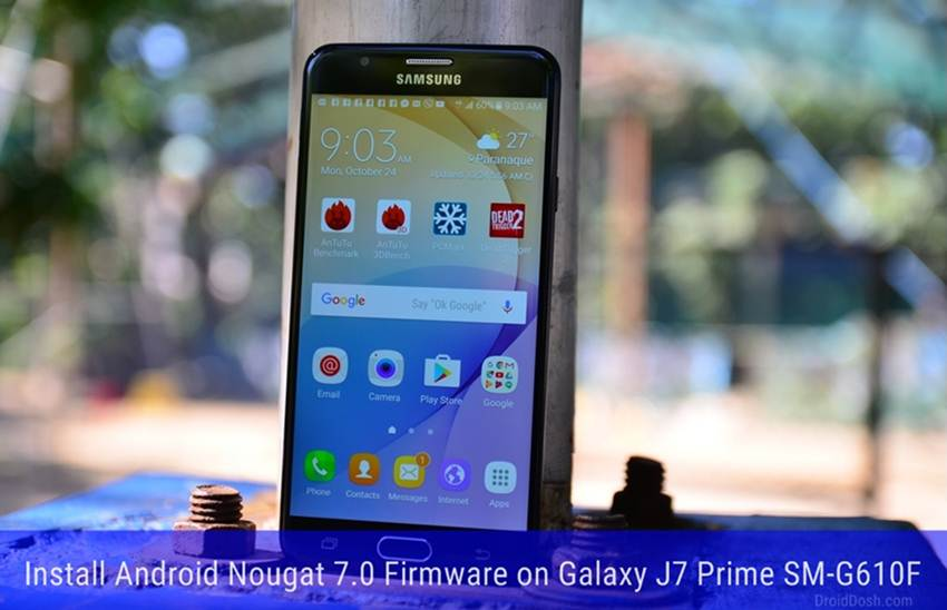 Step to Install Android Nougat on Galaxy J7 Prime SM-G610F