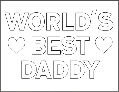 Fathers Day Coloring Pages & Drawing Sheets [Free]