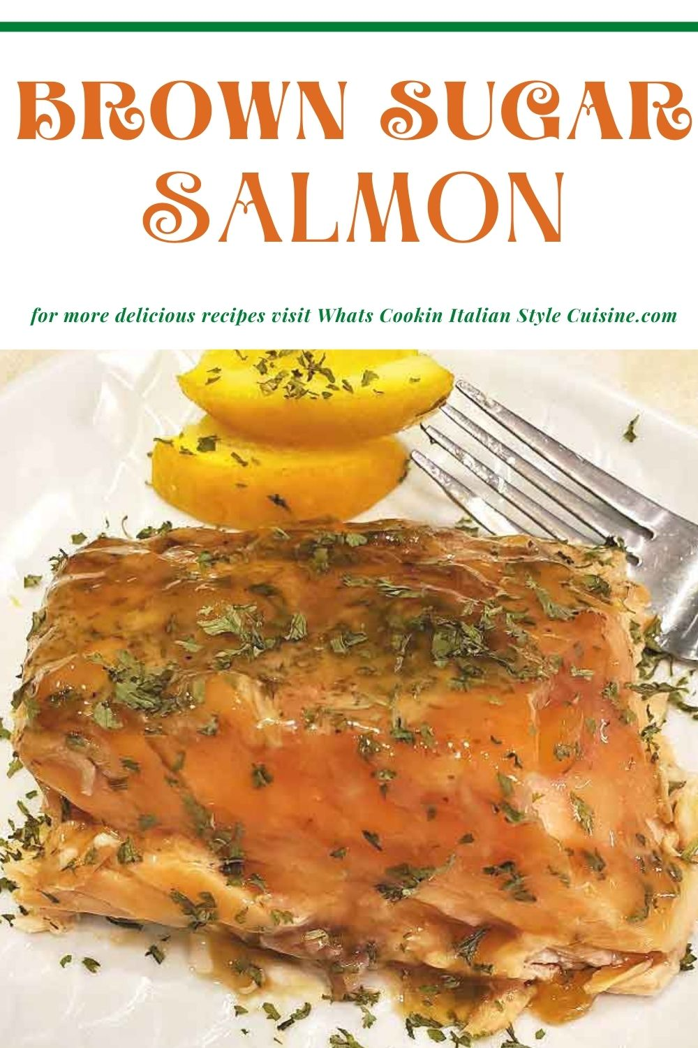 this is a pin to make brown sugar salmon
