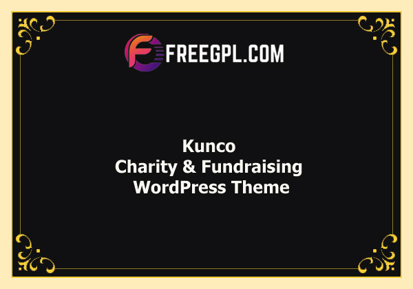 Kunco - Charity & Fundraising WordPress Theme Nulled Download Free