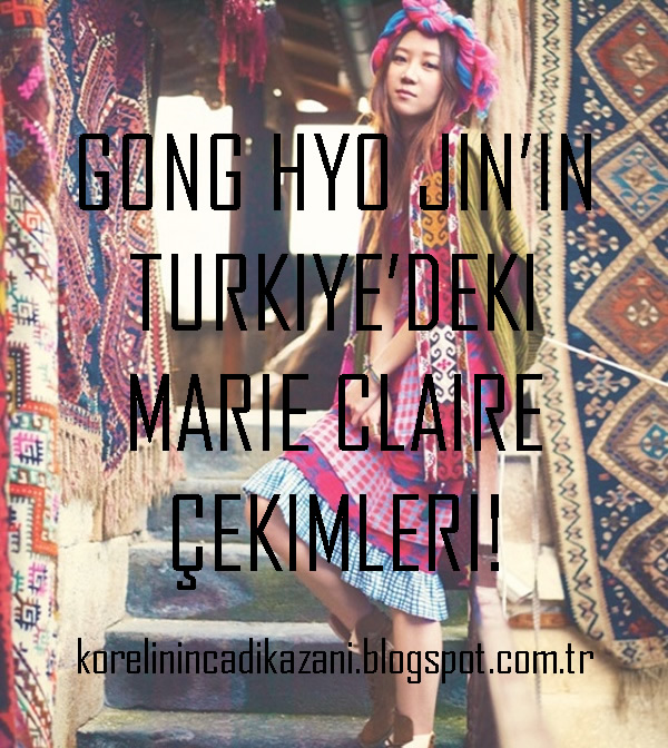 Gong Hyo Jin'in Türkiye'deki Marie Claire Çekimleri!