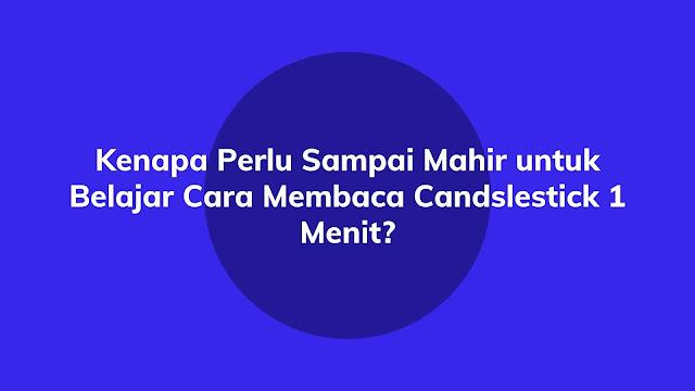 Belajar Membaca Candlestick