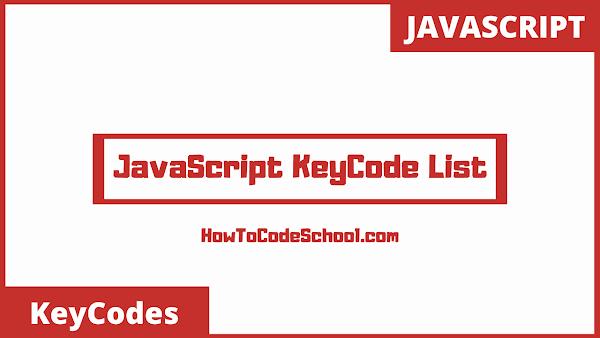 JavaScript KeyCode List