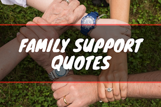 Best Family Support Quotes & Sayings