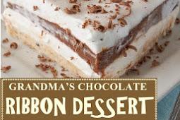 GRANDMA'S CHOCOLATE RIBBON DESSERT