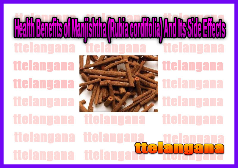 Health Benefits of Manjishtha (Rubia cordifolia) And Its Side Effects