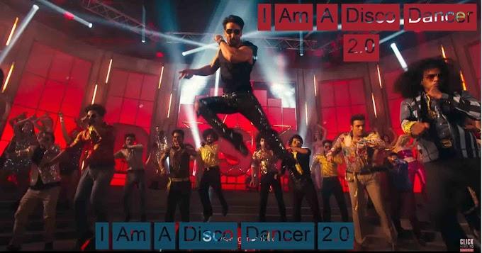I Am A Disco Dancer 2.0  Song Lyrics