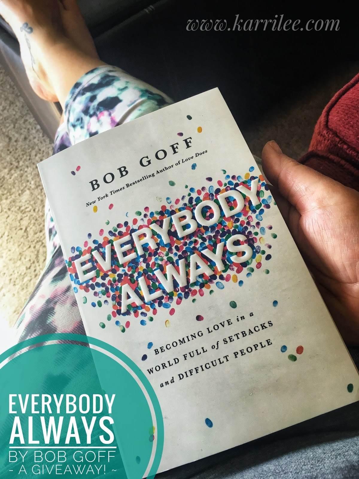 A Little Love For Everybody Always By Bob Goff Life Letter Cafe