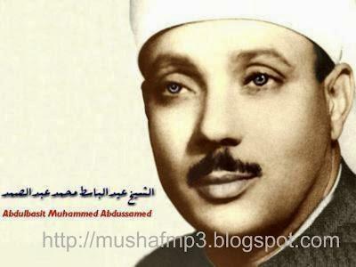 Download Murottal Al-Quran Syekh Abdul Basit Abdus-Samad