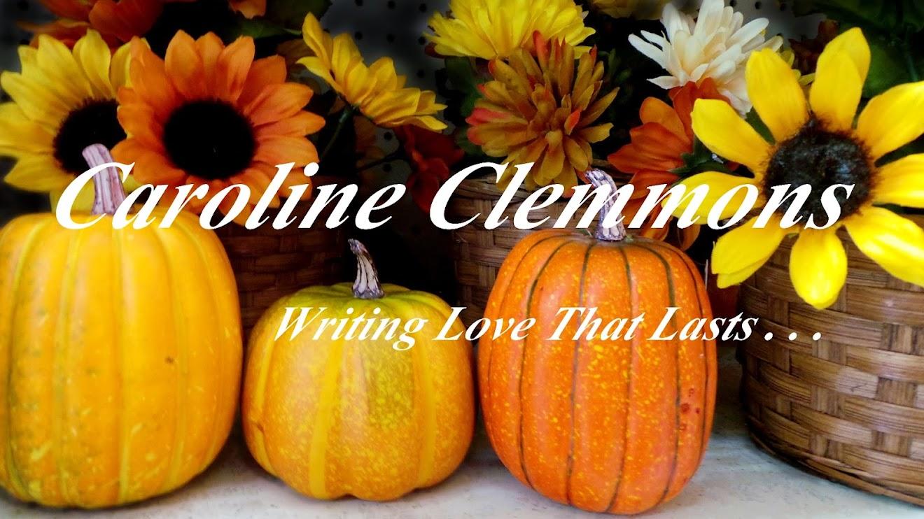 A Writer's Life....Caroline Clemmons