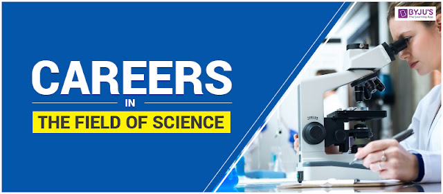 Careers in the Field of Science
