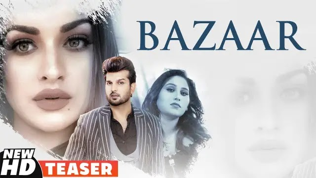 Bazaar Lyrics Afsana Khan