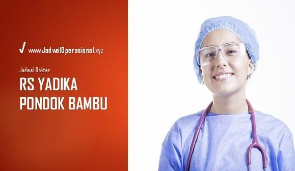 Jadwal Dokter RS Yadika Pondok Bambu