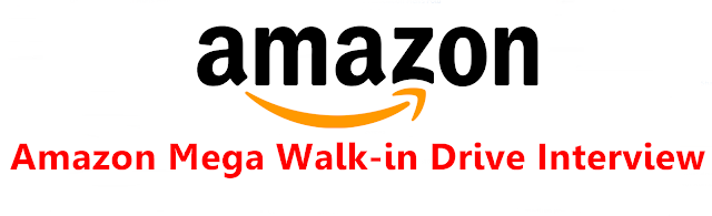 Amazon Mega walk-in Drive Interview For Freshers And Any Graduates BE/B.TECH All Streams