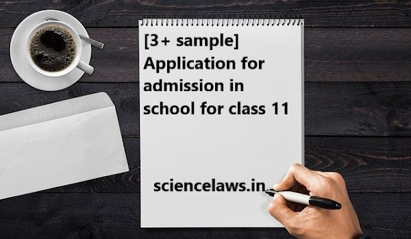[3+ sample] Application for admission in school for class 11