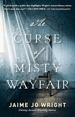 The Curse of Misty Wayfair by Jaime Jo Wright