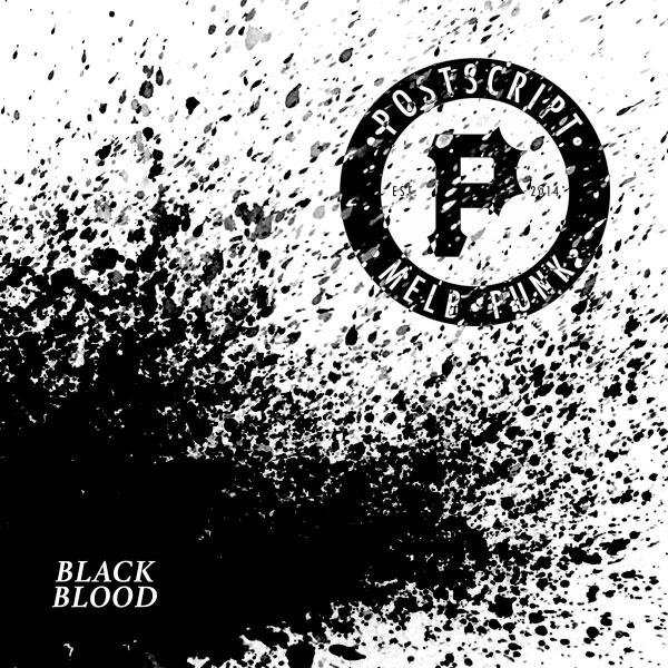 "Postscript stream new EP ""Black Blood"""