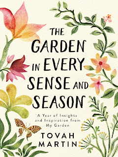 cover of The Garden in Every Season: A Year of Insights and Inspiration from My Garden by Tovah Martin