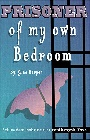 https://www.amazon.com/Prisoner-own-Bedroom-Gina-Harper-ebook/dp/B082S616Y2