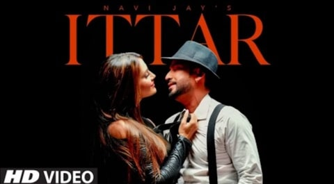 Ittar Song Lyrics in Hindi and English, Navi Jay