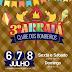 3º ARRAIÁ DOS CLUBES DOS BOMBEIROS, 06, 07 E 08 DE JULHO