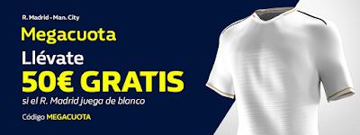 william hill Promoción MEGACUOTA Real Madrid si viste de blanco vs City 26-2-2020
