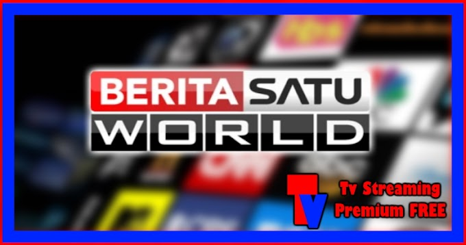 Live Streaming TV - Berita Satu World