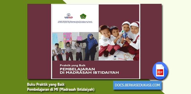 Buku Praktik yang Baik Pembelajaran di MI (Madrasah Ibtidaiyah)