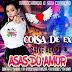 ASAS DO AMOR - COISA DE EX