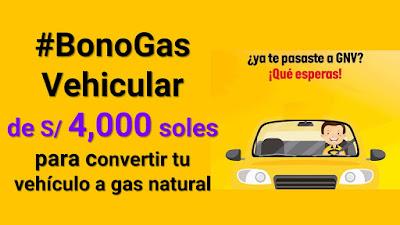 BonoGas Vehicular Convierte tu vehiculo a gas natural bono de 4,000 soles